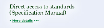 Direct access to standards (Specification Manual)